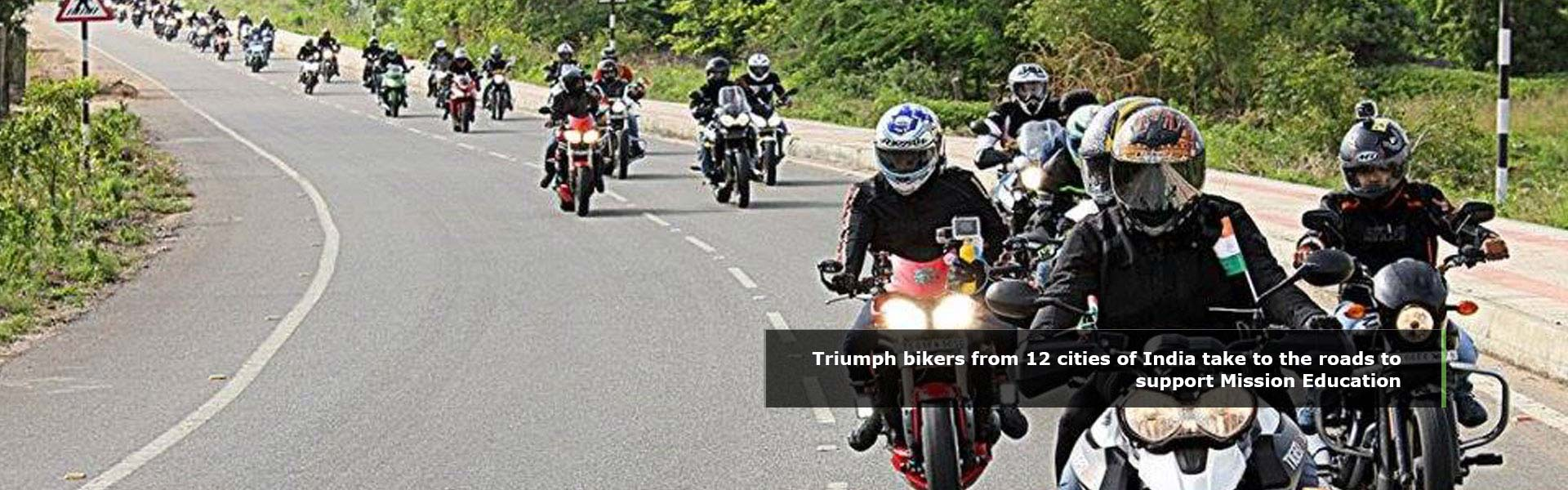 Triumph bikers from 12 cities of India take to the roads to supprt Mission Education
